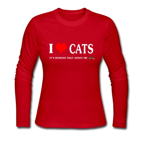 I love Cats - It's humans that annoy me - Women's Long Sleeve Jersey T-Shirt