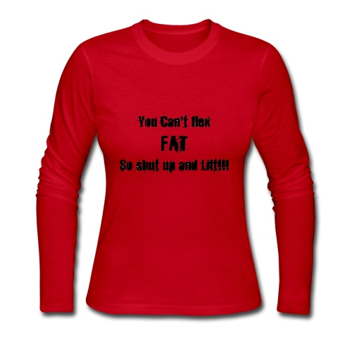 YOU CANT FLEX FAT - Women's Long Sleeve Jersey T-Shirt