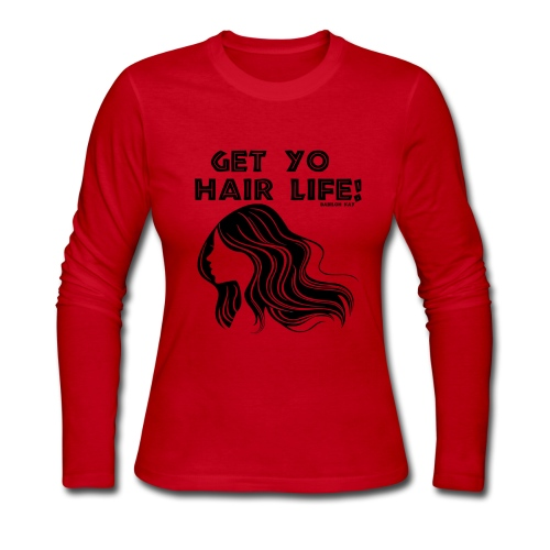 Get Life - Women's Long Sleeve Jersey T-Shirt