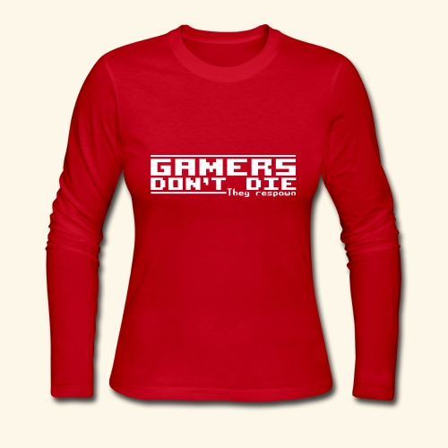 Gamers Respawn - Women's Long Sleeve Jersey T-Shirt