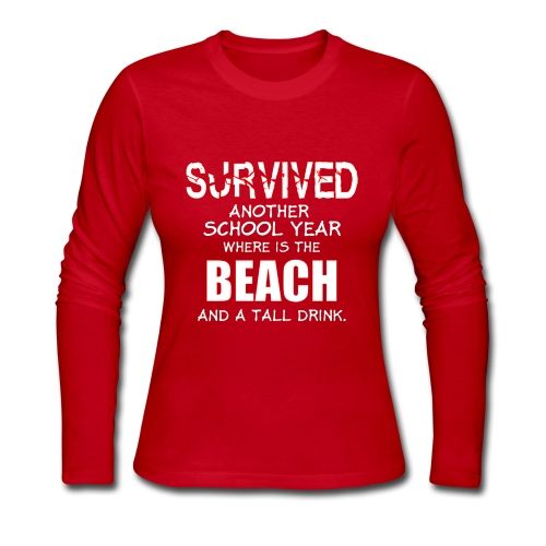 survived another school year teacher - Women's Long Sleeve Jersey T-Shirt