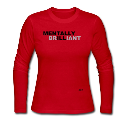 Mentally Brilliant - Women's Long Sleeve Jersey T-Shirt