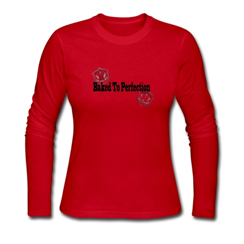 Baked to Perfection pothead friendly - BTP - Women's Long Sleeve Jersey T-Shirt