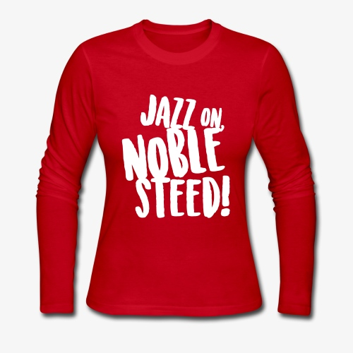 MSS Jazz on Noble Steed - Women's Long Sleeve Jersey T-Shirt