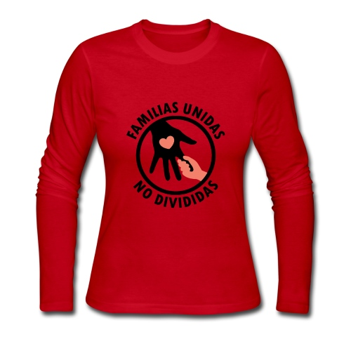 FAMILIAS UNIDAS NO DIVIDIDAS - Women's Long Sleeve Jersey T-Shirt