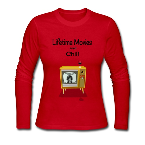 LIFETIME MOVIES AND CHILL - Women's Long Sleeve Jersey T-Shirt
