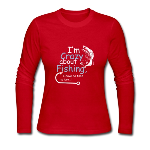 I'm crazy about fishing - Women's Long Sleeve Jersey T-Shirt