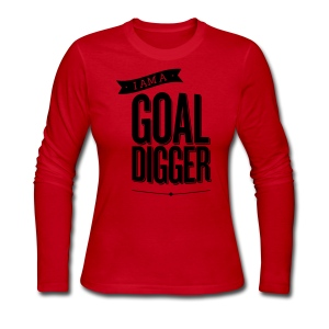 I Am A Goal Digger - Women's Long Sleeve Jersey T-Shirt
