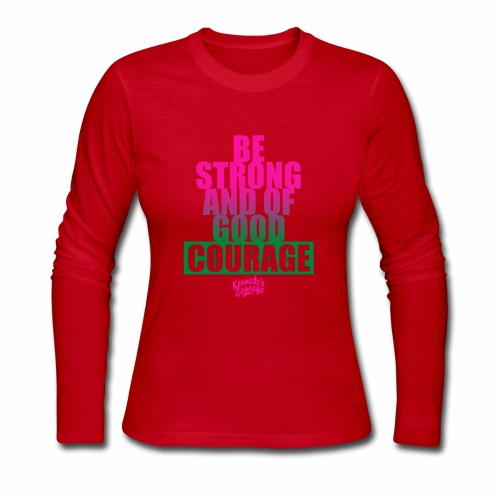 STRONG AND OF GOOD COURAGEF BOLD [PINK] - Women's Long Sleeve Jersey T-Shirt