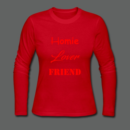 Homie Lover Friend - Women's Long Sleeve Jersey T-Shirt