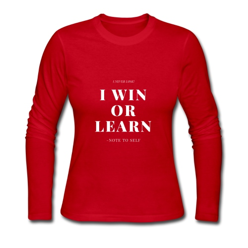 I NEVER LOSE - Women's Long Sleeve Jersey T-Shirt