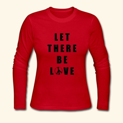 let there be love - Women's Long Sleeve Jersey T-Shirt