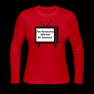 The Revolution Will Not Be Televised - Women's Long Sleeve Jersey T-Shirt