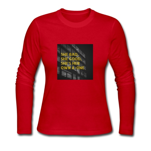 SHE BAD, SHE GOOD, SHE'S HER OWN A-ONE - Women's Long Sleeve Jersey T-Shirt