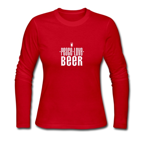 Peace Love Beer T SHIRT Drinking Party - Women's Long Sleeve Jersey T-Shirt