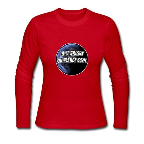 Think You're Cool Huh? - Women's Long Sleeve Jersey T-Shirt