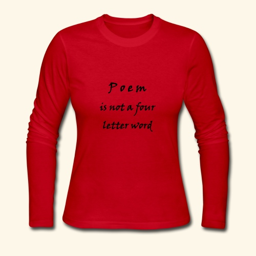 POEM is not a four letter word - Women's Long Sleeve Jersey T-Shirt
