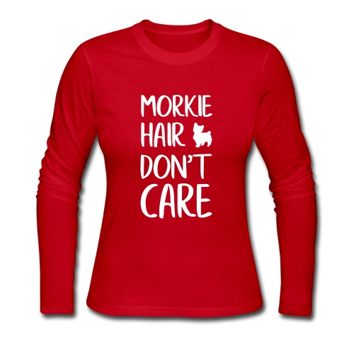 Morkie Hair don't Care - Women's Long Sleeve Jersey T-Shirt