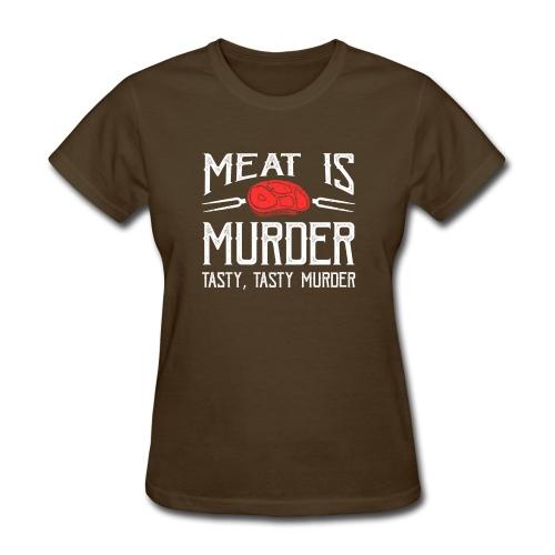 meat is murder vegan t shirt - Women's T-Shirt