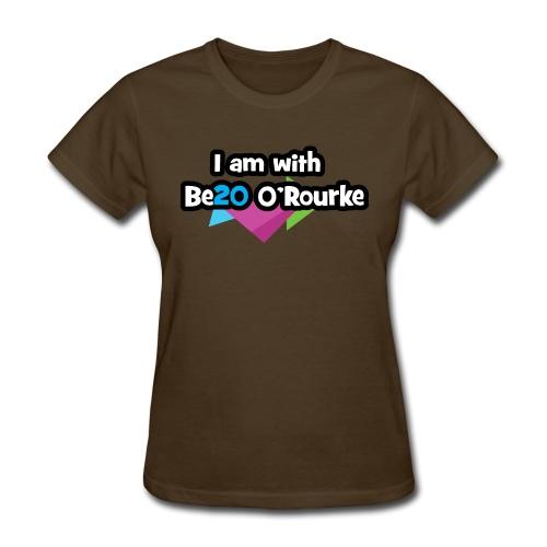 Be20 O'Rourke for President! - Women's T-Shirt