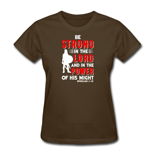 Strength of The Lord - Women's T-Shirt
