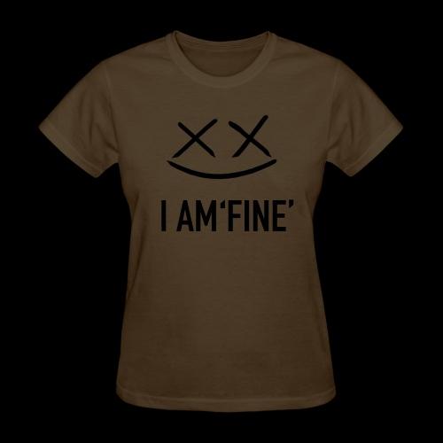 I AM FINE XvX - Women's T-Shirt