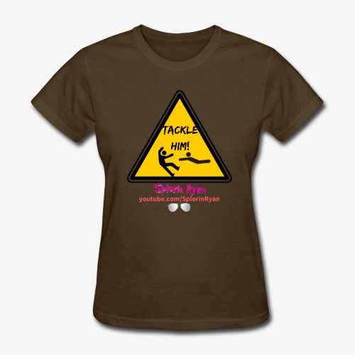 TACKLE HIM! - Women's T-Shirt