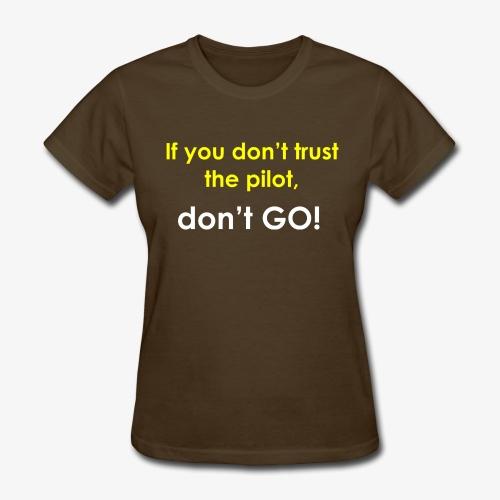 TRUST t-shirt - Women's T-Shirt