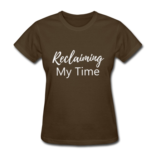 Reclaiming My Time - Women's T-Shirt