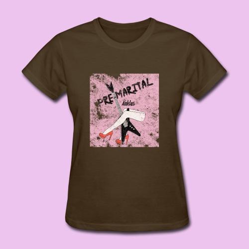 Pre-Marital Ankles Band Design - Women's T-Shirt