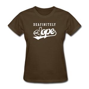 Deafinitely Dope Logo In White - Women's T-Shirt