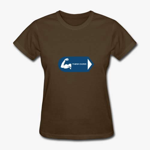 Them Gains - Women's T-Shirt