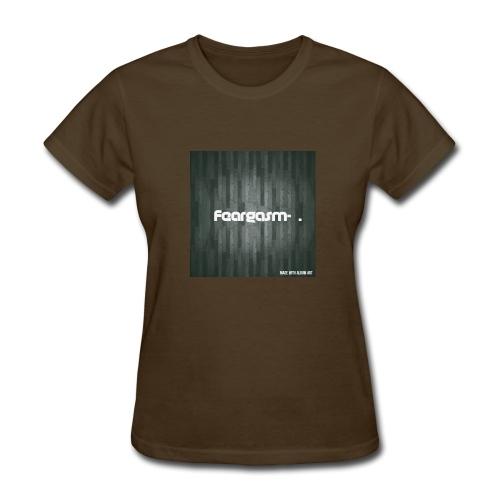 Feargasm radio show - Women's T-Shirt