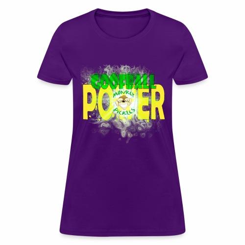 Goofball Power - Women's T-Shirt