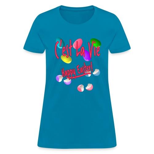 C'est La Vie, Easter Broken Eggs, Cest la vie - Women's T-Shirt