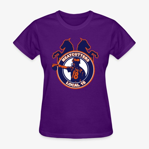 Meatcutters Local 18 - Women's T-Shirt