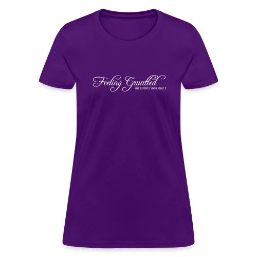 feelinggruntled - Women's T-Shirt