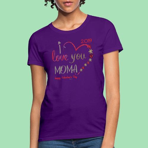 Moma Love - Women's T-Shirt