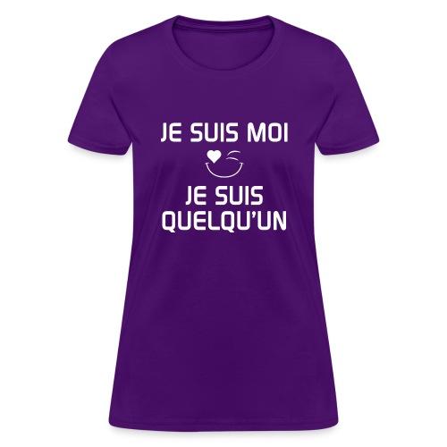 JeSuisMoiJeSuisQuelqu'un - Women's T-Shirt