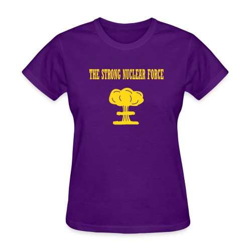 strong nuclear force - Women's T-Shirt