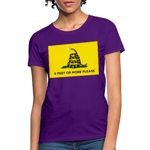 6 Feet Or More Please (Gadsden flag) - Women's T-Shirt