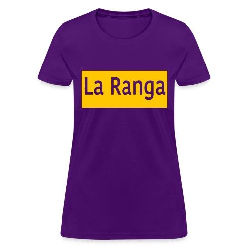 La Ranga gbar - Women's T-Shirt