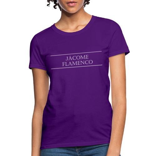 Jácome Flamenco - White Text Only - Women's T-Shirt