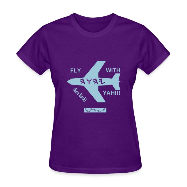 fly with yah shirt front