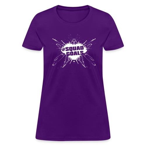 #squadgoalswht - Women's T-Shirt