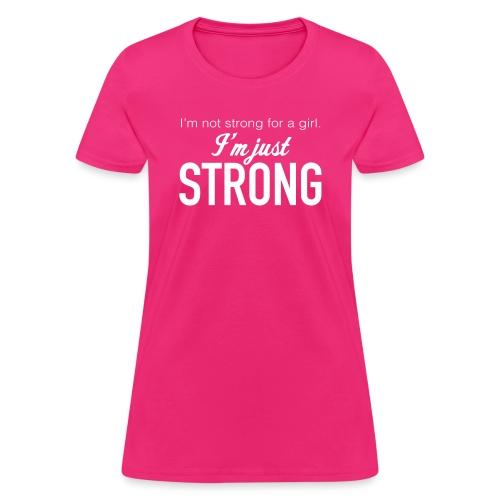 Strong for a Girl - Women's T-Shirt