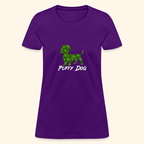 PUFFY DOG - PRESENT FOR SMOKING DOGLOVER - Women's T-Shirt