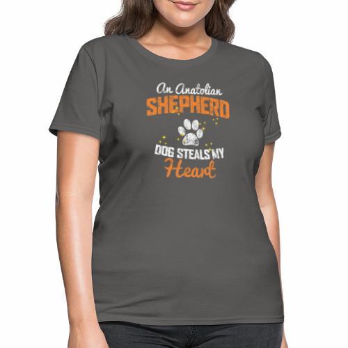 AN ANATOLIAN SHEPHERD DOG STEALS MY HEART - Women's T-Shirt