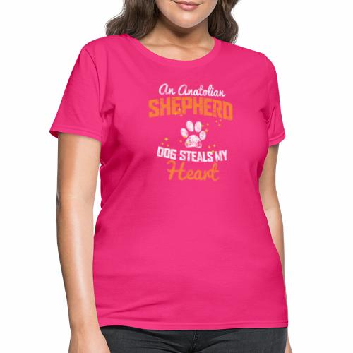 AN ANATOLIAN SHEPHERD DOG STEALS MY HEART - Women's T-Shirt