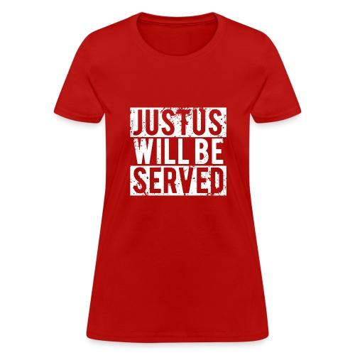 justuswillbeservedwhite - Women's T-Shirt